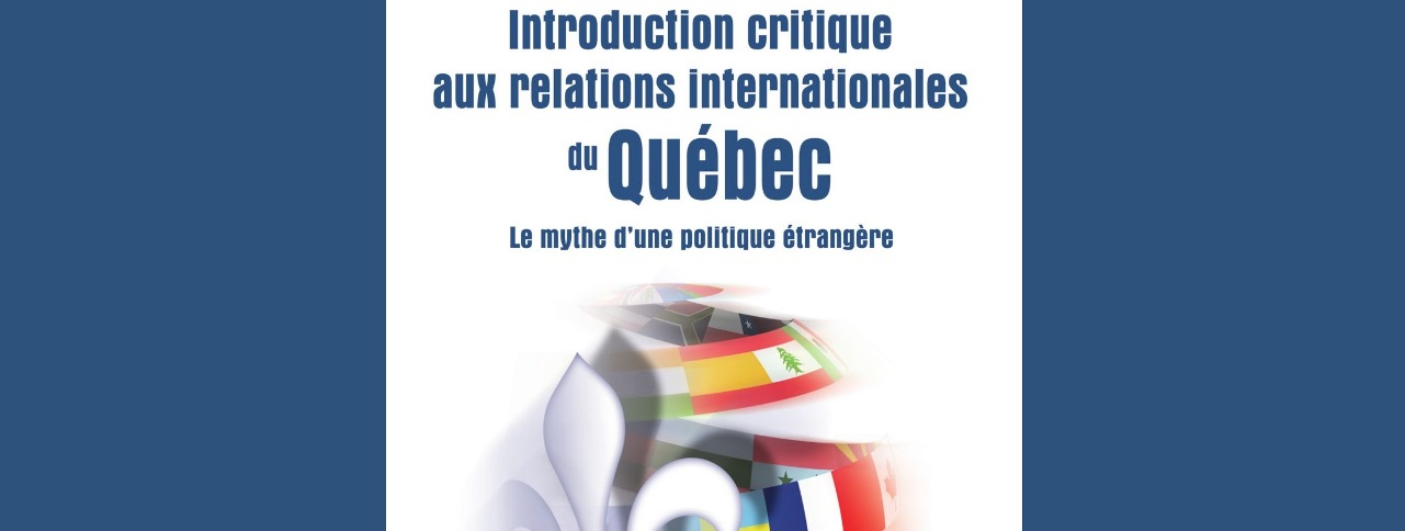Introduction_critique_aux_relations_internationales_du_Quebec-large - Cut